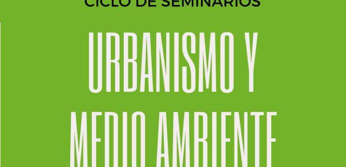 Ciclo de Seminarios de Urbanismo y Medio Ambiente (COAMBA)